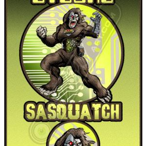 Cyborg Sasquatch by Vance Capley 11 x 17